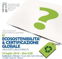 """Ciclo di seminari """"Ecosostenibilità & certificazione globale"""""""