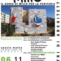 """ARCHI-THE'  – Ciclo di Eventi Culturali – Il Quarto: """"Il senso di Millo per la periferia""""  – 06 Novembre 2018 –  con """"Millo"""""""