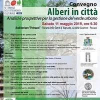 """Giornata di studio """"Alberi in città – Analisi e prospettive per la gestione del verde urbano"""" – 11 Maggio 2019"""